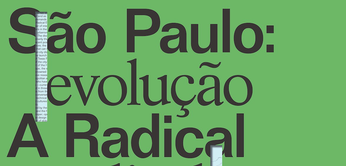 SAO PAULO: A RADICAL EVOLUTION SYMPOSIUM - University of