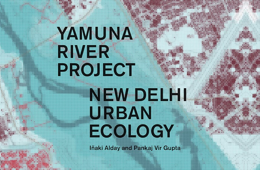 Yamuna River Project: New Delhi Urban Ecology